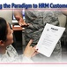 Changing the paradigm to HRM customer service