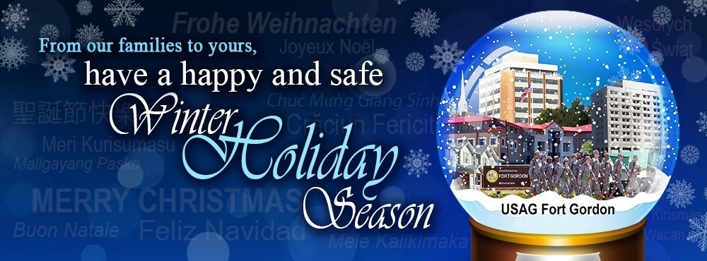 Fort Gordon Holiday Message