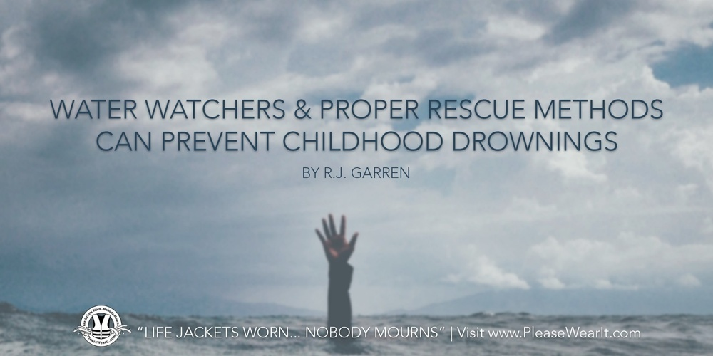 Water Watchers & Proper Rescue Methods Can Prevent Childhood Drownings