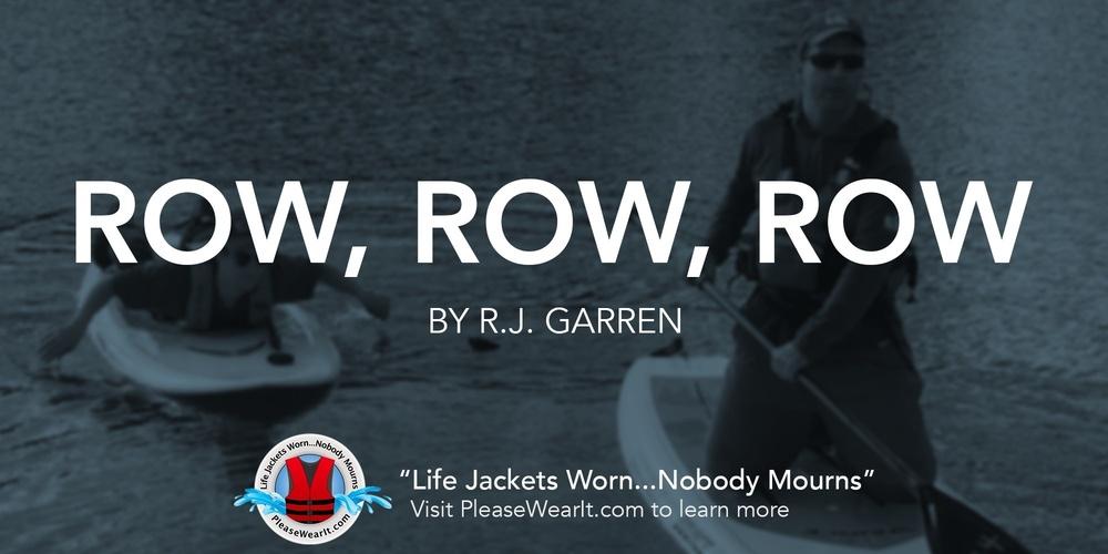 Row, Row, Row