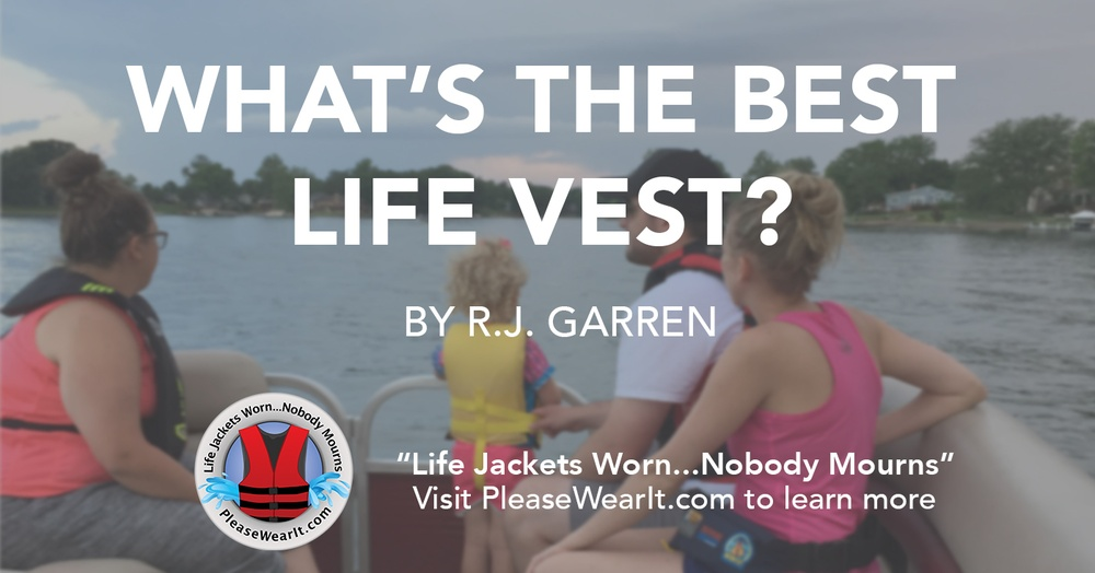 What's the Best Life Vest?