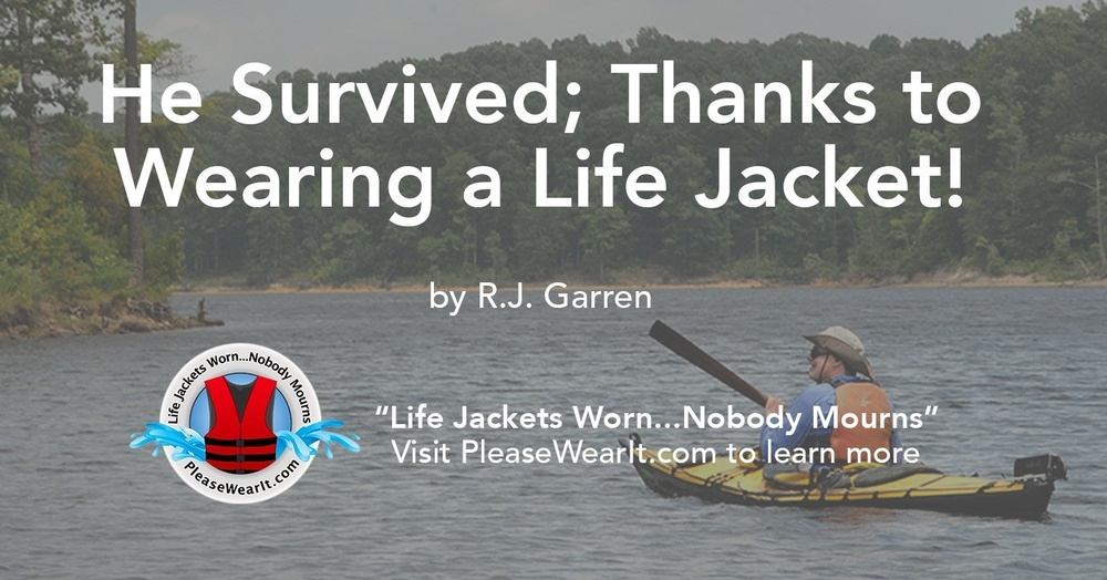 He Survived; Thanks to Wearing a Life Jacket