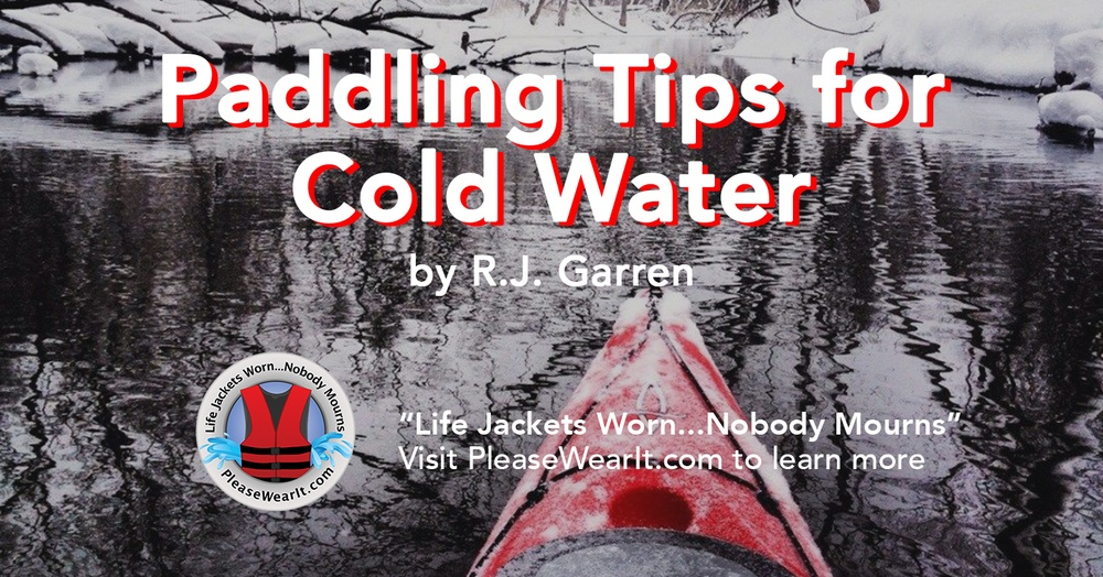 Paddling Tips for Cold Water