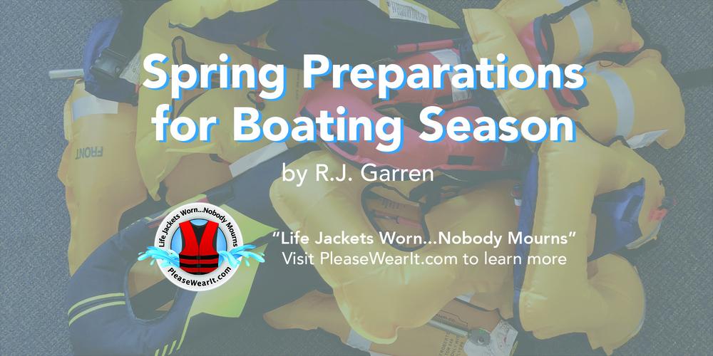 Spring Preparations for Boating Season