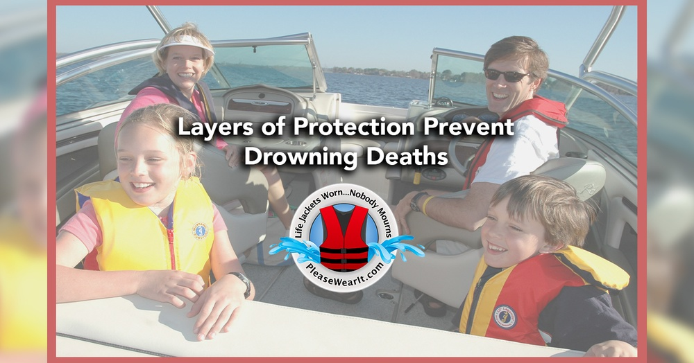 Layers of Protection Prevent Drowning Deaths