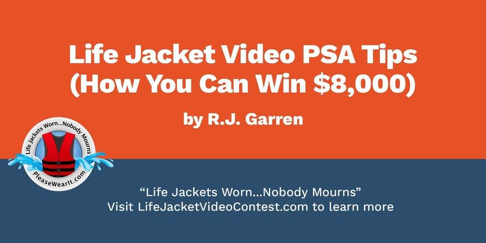 Life Jacket Video PSA Tips