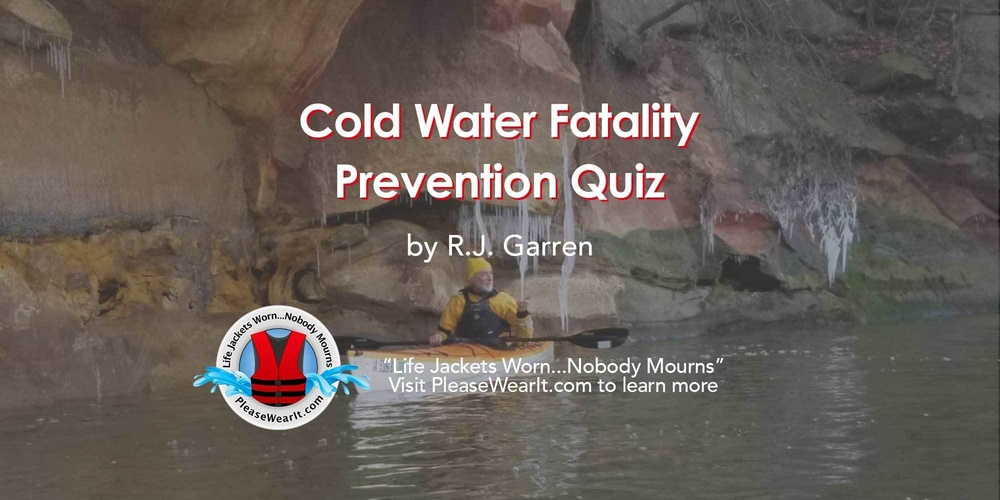 Cold Water Fatality Prevention Quiz