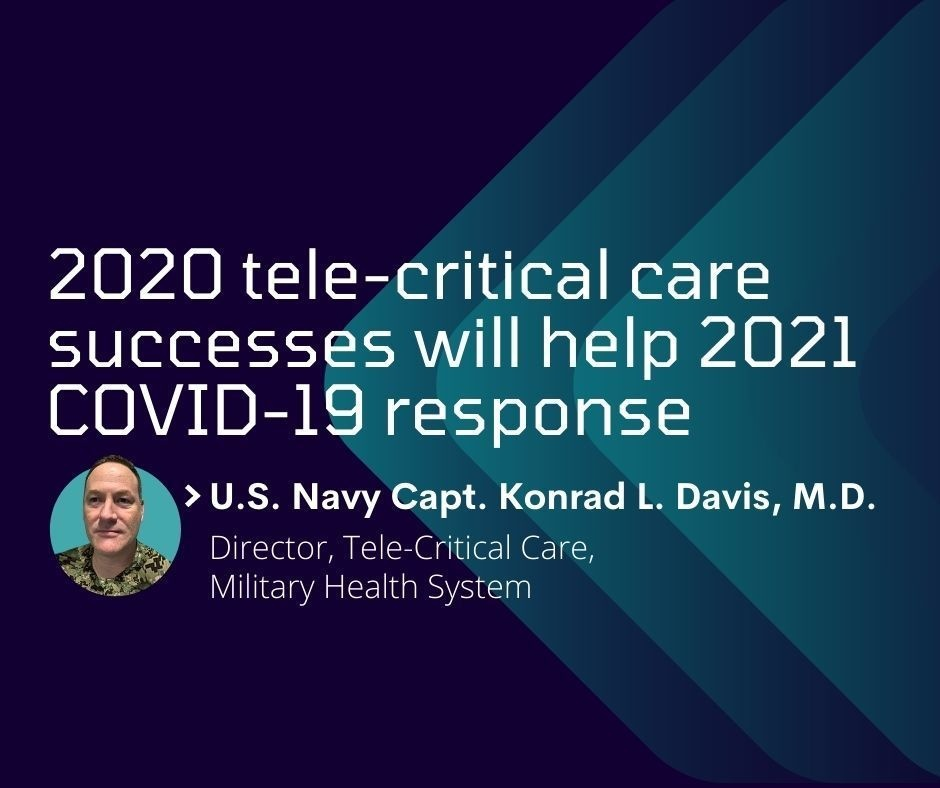 2020 tele-critical care successes will help 2021 COVID-19 response