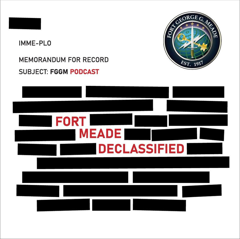 Fort Meade Declassified