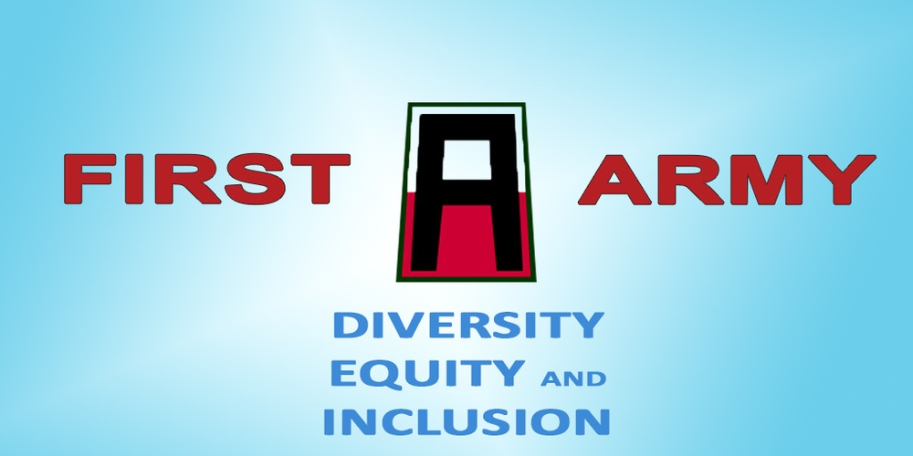Through Diversity, Equity, and Inclusion, Task Force ensures First Army puts people first