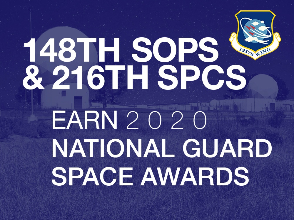 148th SOPS and 216th SPCS earn 2020 National Guard Space Awards